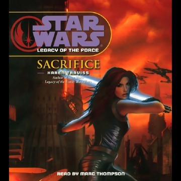 Star Wars: Legacy of the Force #5: Sacrifice. As you might have guessed,