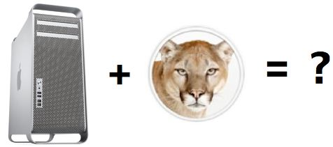 Mac Pro + Mountain Lion = ?