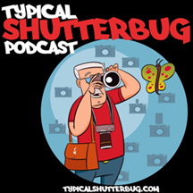 Typical Shutterbug Podcast