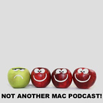 Not Another Mac Podcast