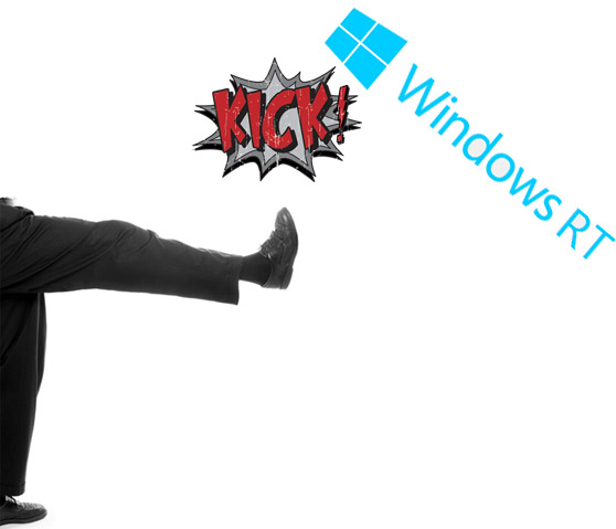 Kicking Windows RT