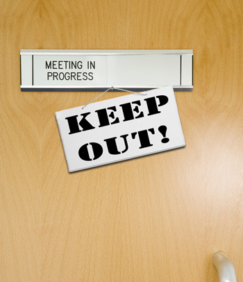 Private Meeting, Keep Out!