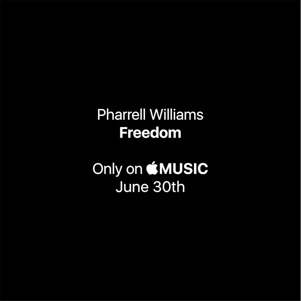 Freedom from Pharrell Williams to be Apple Music exclusive