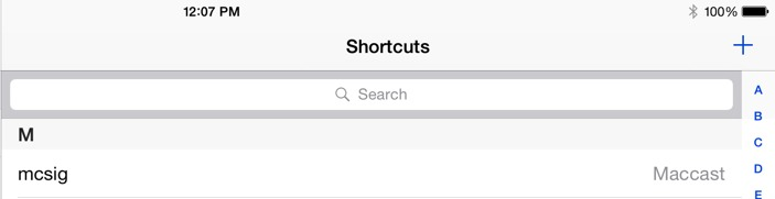 Access Settings > General > Keyboards > Shortcuts