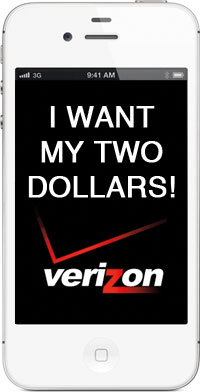 Verizon Wants His Two Dollars
