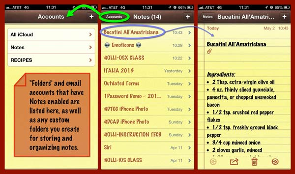 Three screen captures from the Notes app on an iPhone: The Accounts pane, the Notes pane listing all available notes, and the actual note contents of one of the notes listed in the second screen.