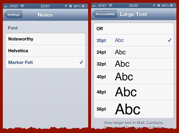 Two screen captures from iPhone Settings. The Notes Settings panel allows you to choose from one of three default fonts. The Large Text pane in Accessibility Settings let you set system-wide font sizes for apps that can accommodate large text.
