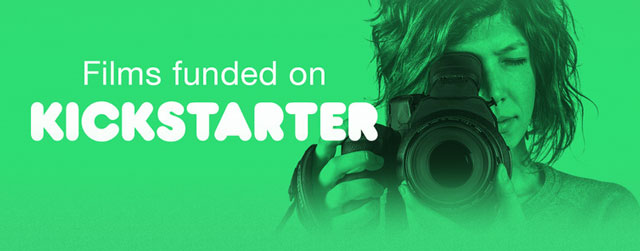 Films Funded on Kickstarter