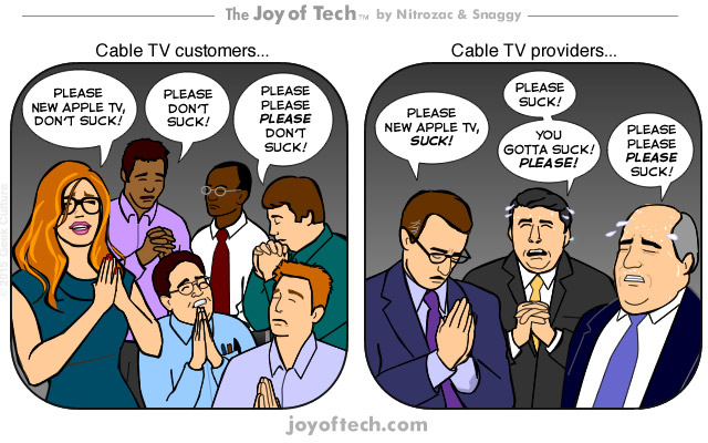 Joy of Tech Comic Nails the Difference Between Cable Providers and Customers on Apple TV