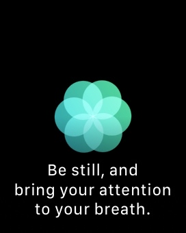 watchOS 3 Be still and breathe