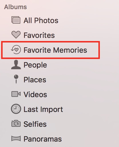 macOS Sierra Photos Memories Favorite Memories album