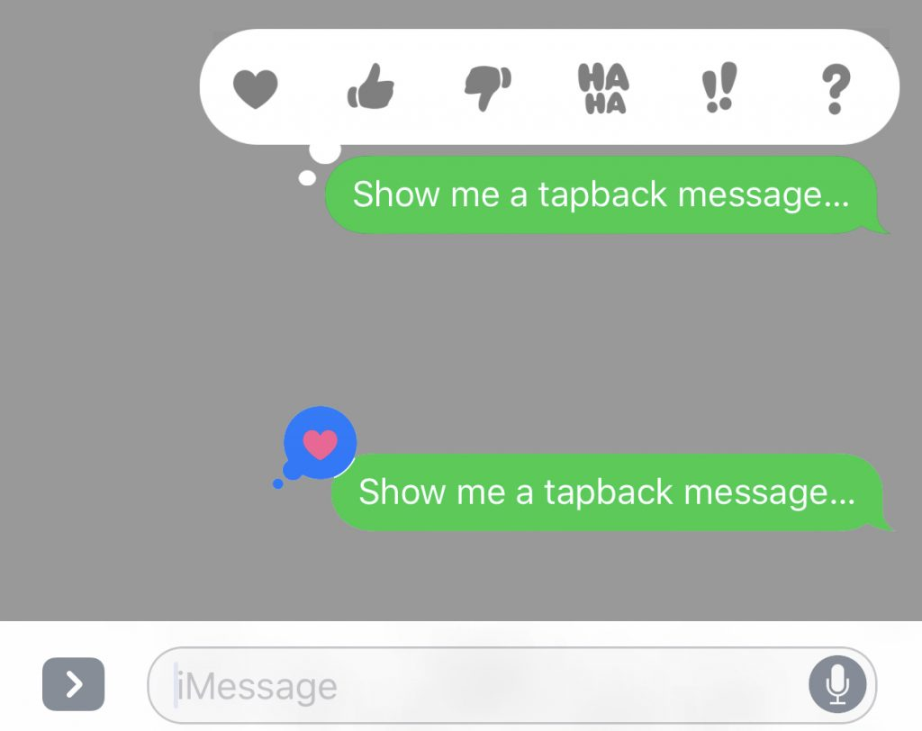 "Double-tap a message to see Tapback options (top); the ""Love"" icon, as seen by the recipient (bottom)."