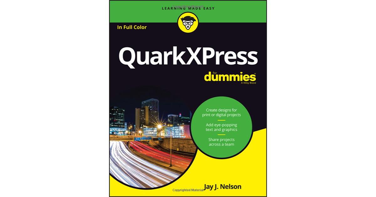 Hey Quark Fans, Check Out QuarkXPress for Dummies