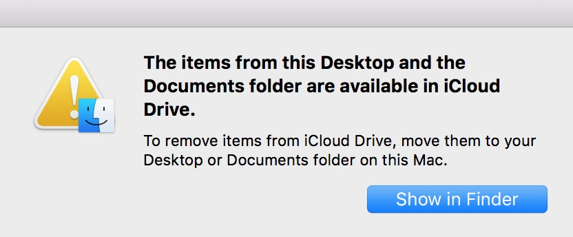 Click Show in Finder to see where your files are in iCloud Drive