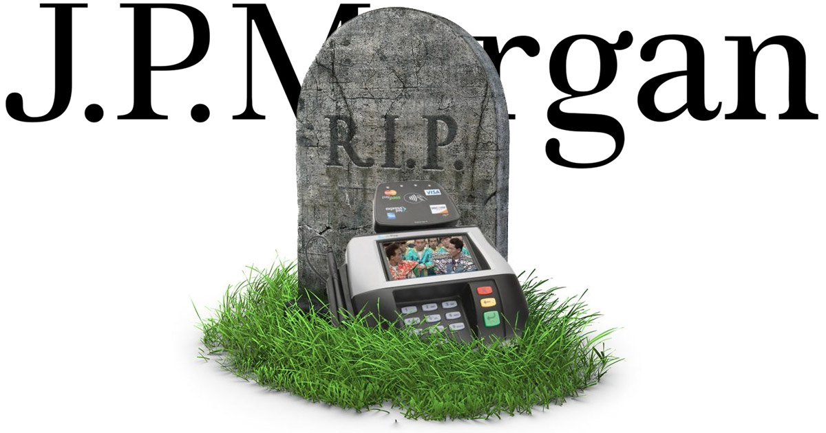 JP Morgan Buys CurrentC Technology for the Lawls