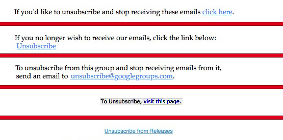 Just a few of the unsubscribe links I've seen recently...