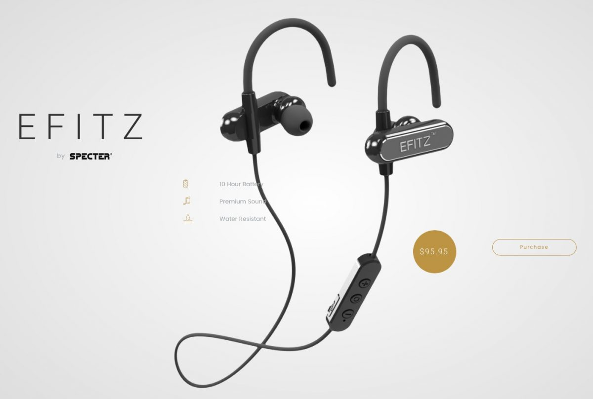 EFITZ by Specter Wireless stay put; sound good; and are comfortable as well.