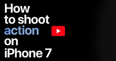 How to shoot action on iPhone 7