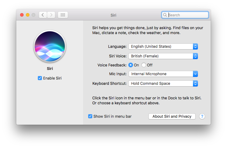 Enable Siri in the Siri System Preferences pane, and then choose your options from its menus, radio buttons, and checkboxes.