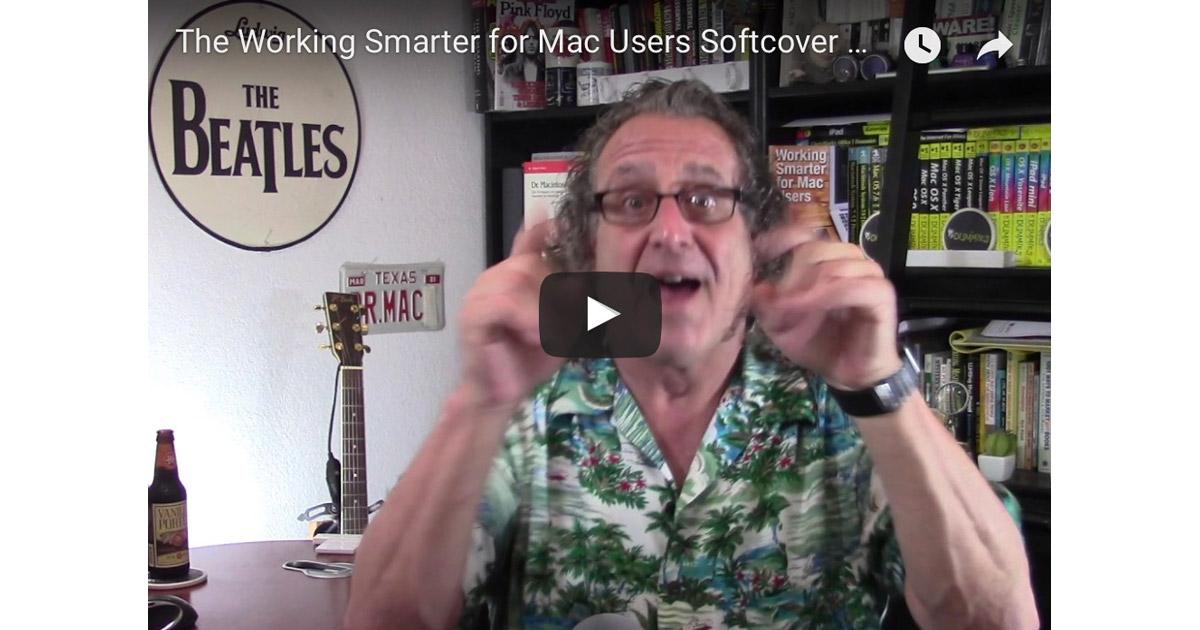 Bob LeVitus Working Smarter for Mac Users promo