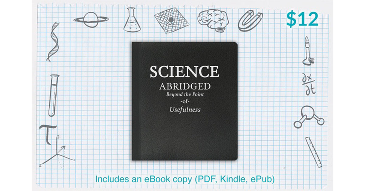 Science Abridged: The Only Science Book You'll Ever Need