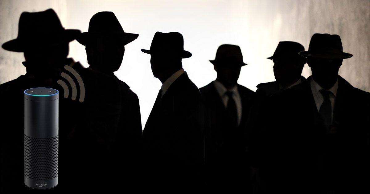 Amazon Echo broadcasting to shadowy men
