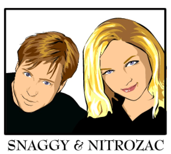 Snaggy and Nitrozac.