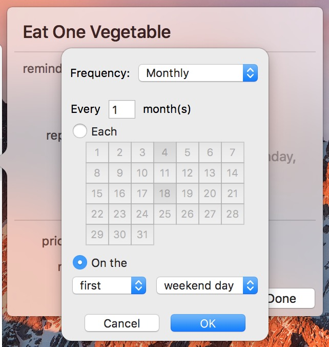 Monthly Reminders schedules can be more general like First Weekend Day Reminder