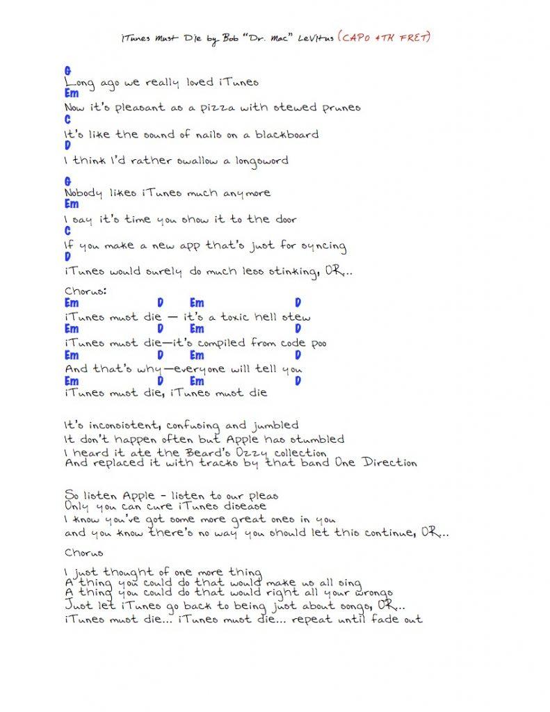 "iTunes Must Die! By Bob ""Dr. Mac"" LeVitus: Lyrics and guitar chords."