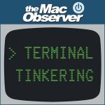 The Mac Observer's Terminal Tinkering