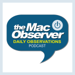 The Mac Observer's Daily Observations Podcast