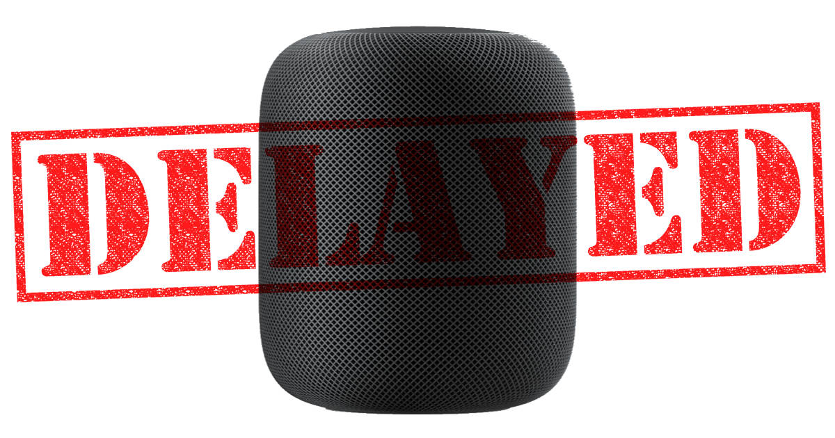 Apple HomePod delayed until early 2018