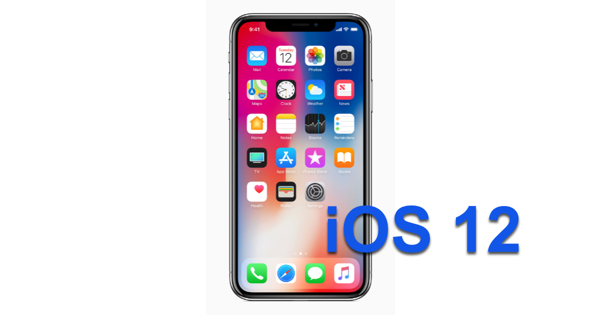 iOS 12 and iPhone X