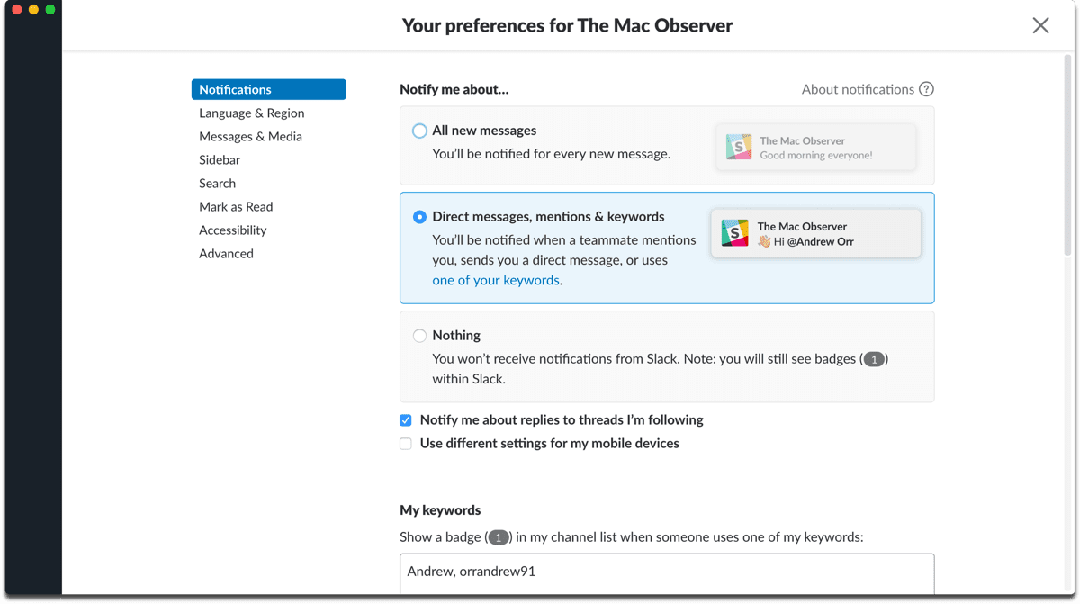 Manage Slack notifications in the app preferences.