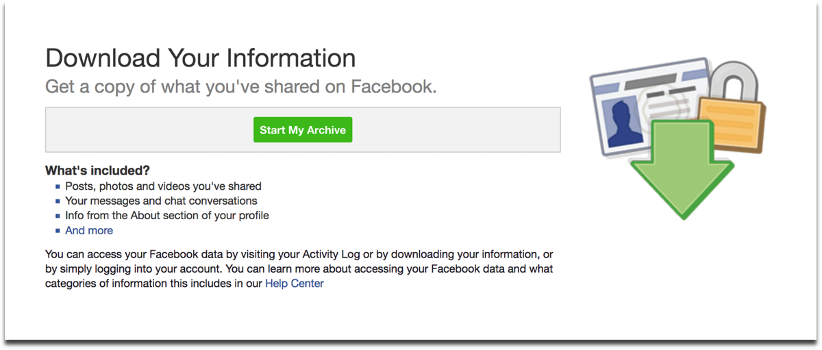 Download Facebook data by clicking on Start My Archive.