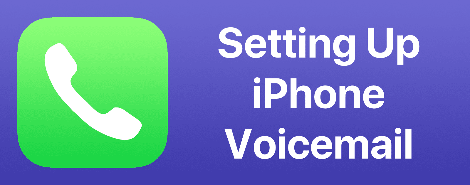 how to set up voicemail on my iphone