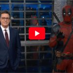 Deadpool with Stephen Colbert