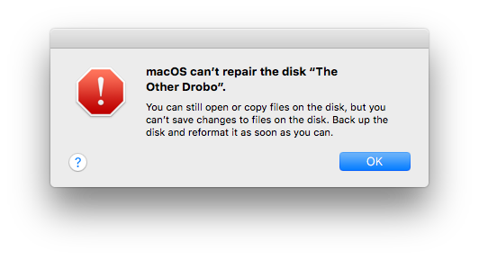 "macOS can't repair the disk ""The Other Drobo."""