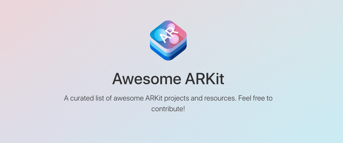 Awesome ARKit is a Big List of ARKit Projects and Resources