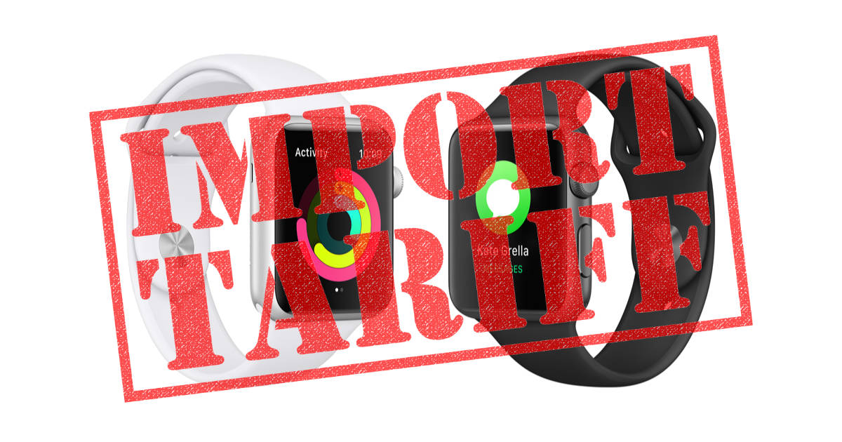 Apple Watch import tariff