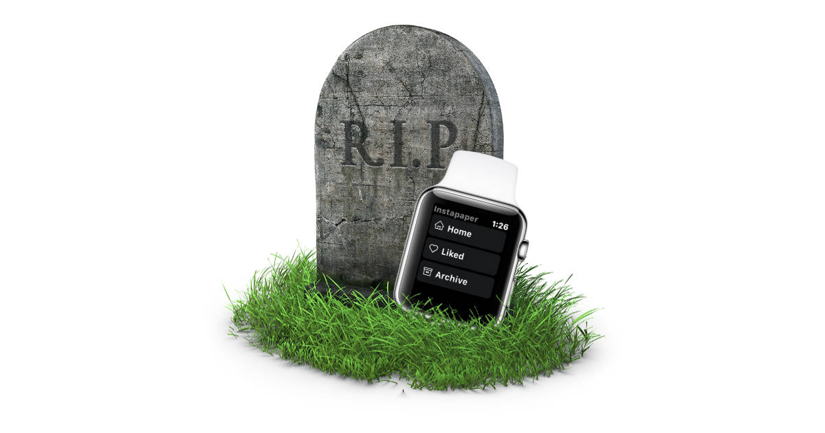 Instapaper Apple Watch app discontinued