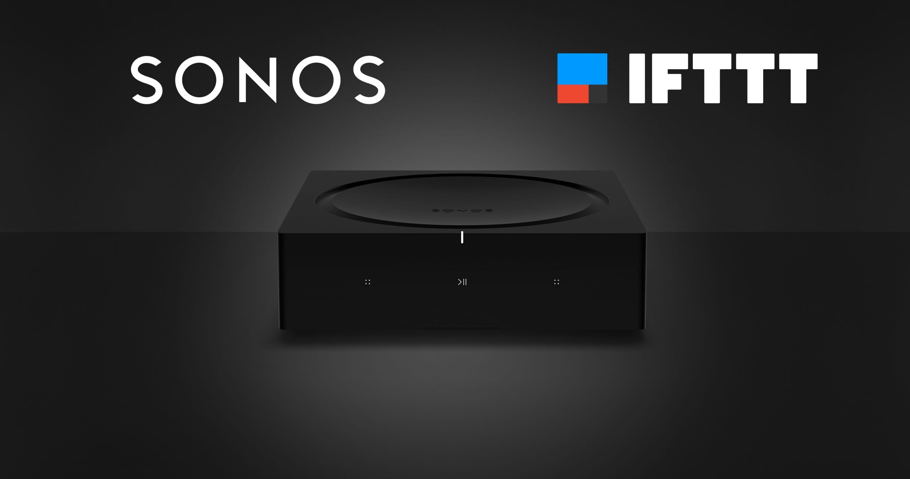 Sonos Further Expands Wireless Speakers with New APIs, IFTTT