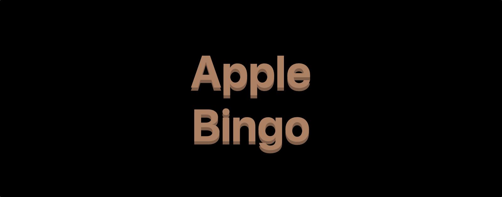 The 2018 Apple Bingo Edition Is Here