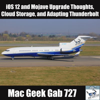 727 with Mac Geek Gab Logo and text for Mac Geek Gab MGG 727