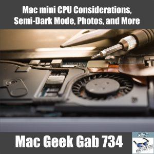 Mac mini CPU Mac Geek Gab 734