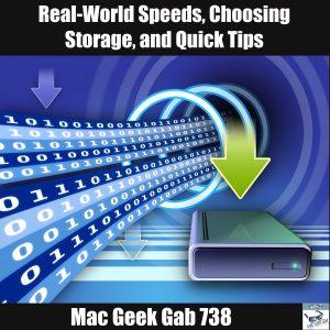 Real World Speeds and Quick Tips - Mac Geek Gab 738