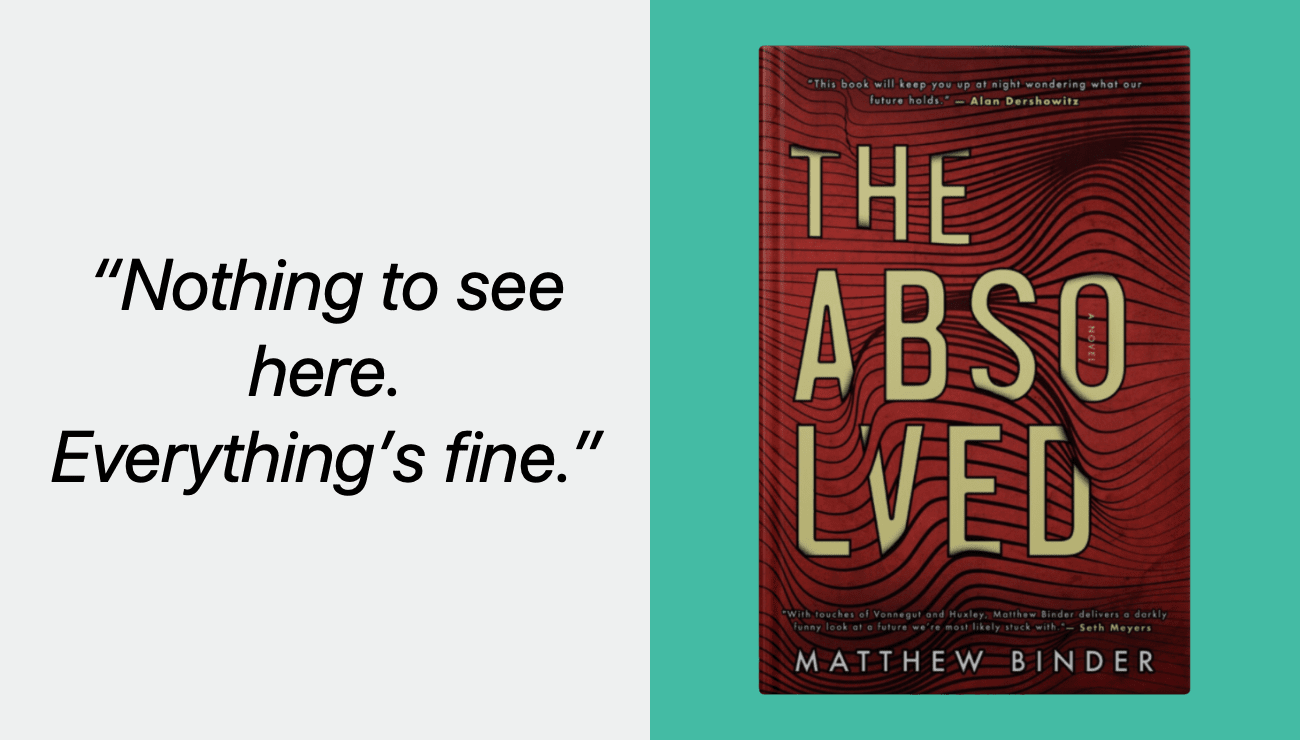 Book: The Absolved by Matthew Binder Hits Close to Home