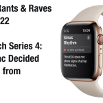 Apple Watch Report: Why Series 4 Works for Me
