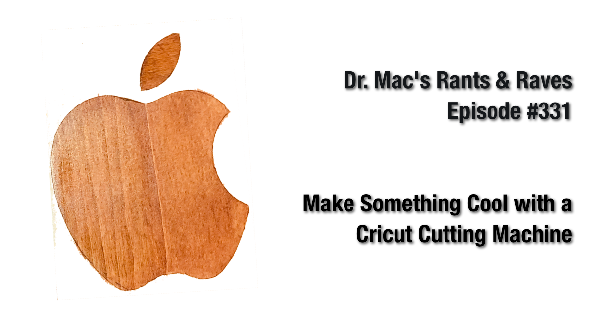 Make Something Cool with a Cricut Cutting Machine - The Mac Observer