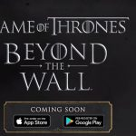 Game of Thrones Beyond the Wall Game Coming to iOS